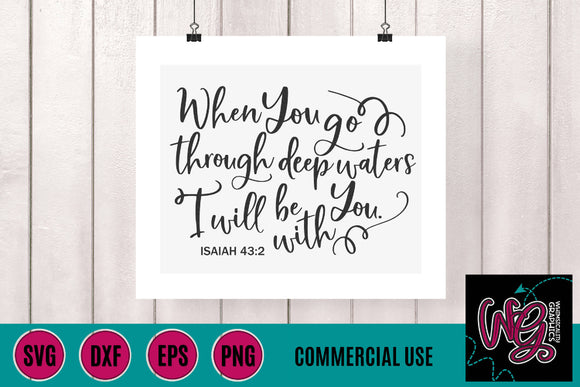Isaiah 43:2 Deep Water Scripture Cut File WG728