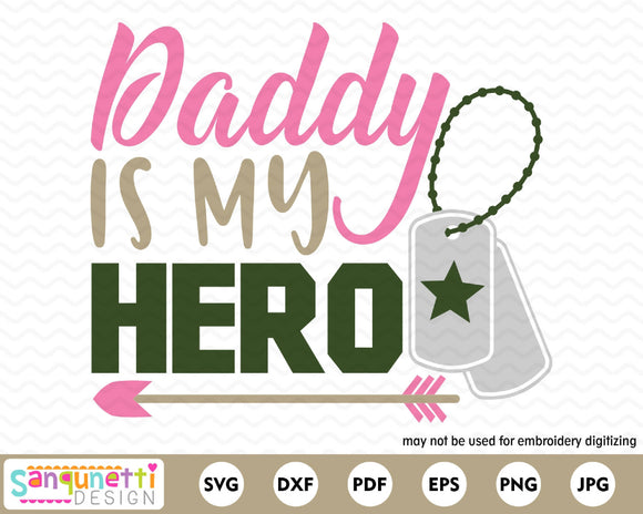 Daddy Is My Hero Military SVG Cutting file