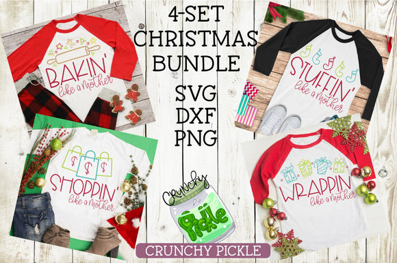 Like a Mother Christmas SVG Bundle 4 Piece Set