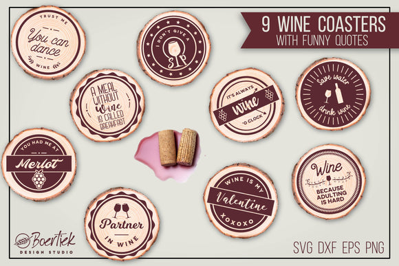 9 cut files for wine coasters with funny quotes