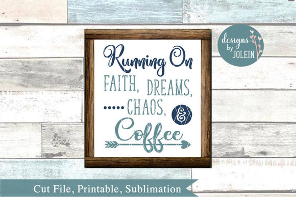 Running on Faith, Dreams, Chaos, and Coffee