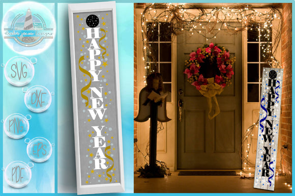 Happy New Year Tall Vertical Front Porch Sign Quote SVG