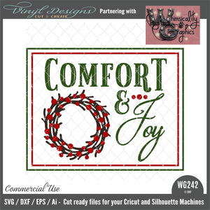 WG242 Comfort and Joy Sign
