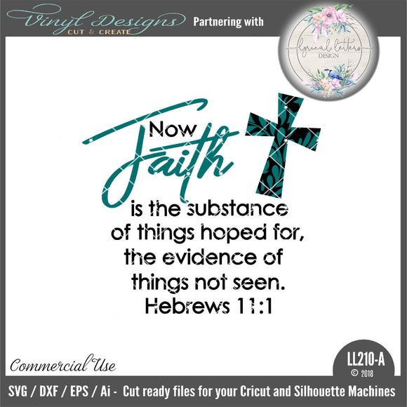 Now Faith Is The Substance of Things Hoped For Hebrews 11:1