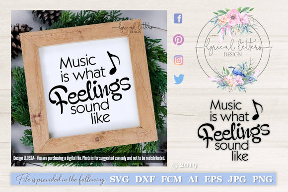 Music is What Feelings Sound Like SVG