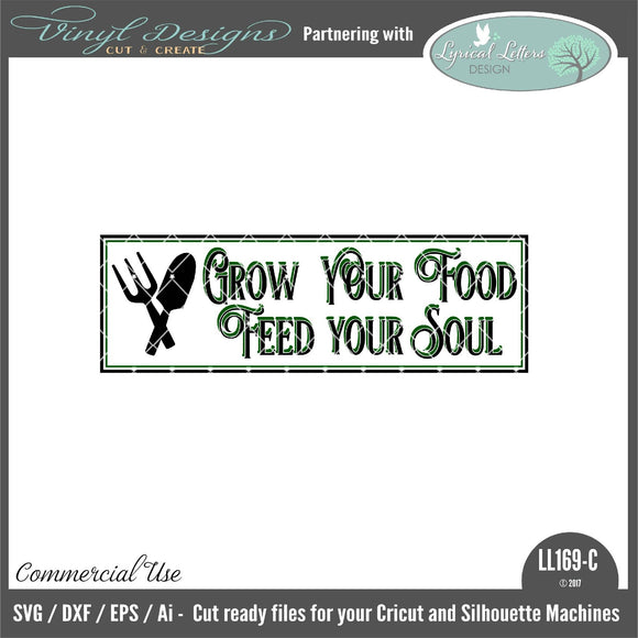 Grow Your Food Feed Your Soul