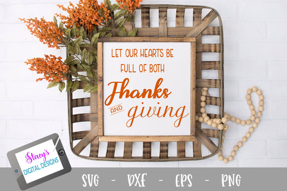 Thanksgiving SVG - Let our heart be full - Thanks and Giving