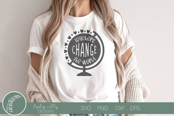 Teachers Change The World SVG|Teacher SVG|Motivational Teacher SVG