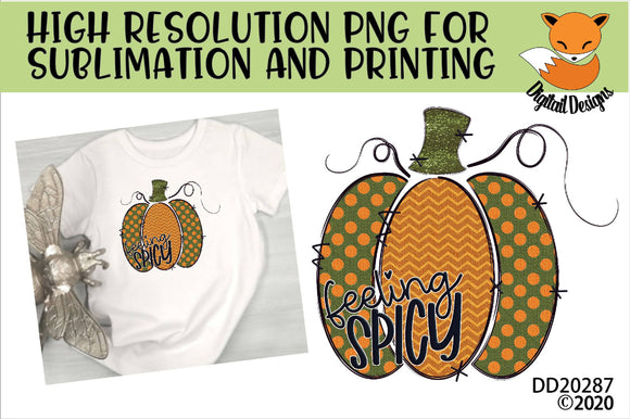 Feeling Spicy Fall Pumpkin Sublimation Design
