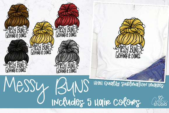 Messy Bun Sublimation