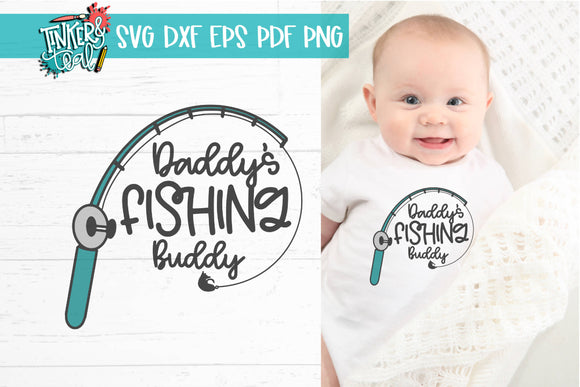 Daddy's Fishing Buddy SVG