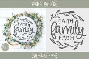 Faith Family Farm Circle - SVG Cut File