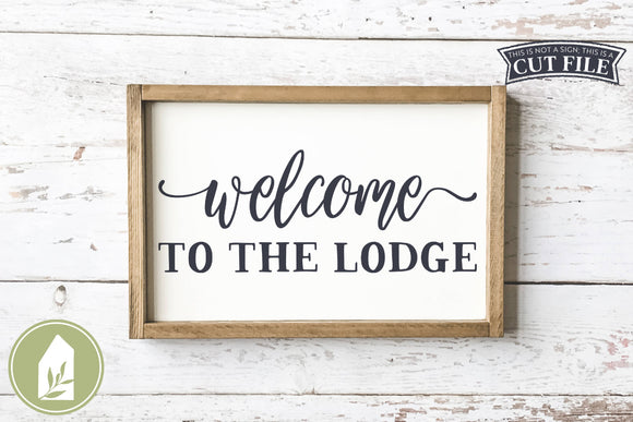 Welcome To The Lodge SVG, Wood Sign SVG