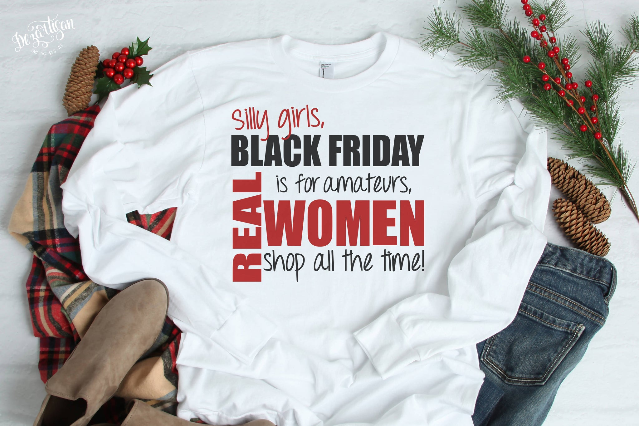 Silly Girls Real Women Black Friday Svg Dxf Cut File Svg Font Market