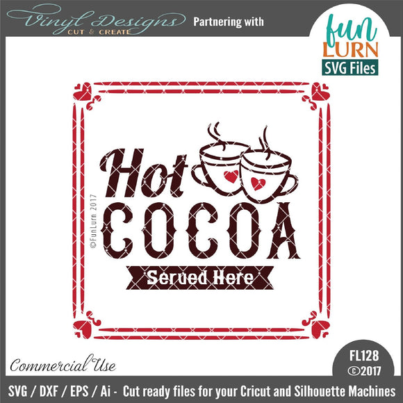 Hot Cocoa Served here Cut File