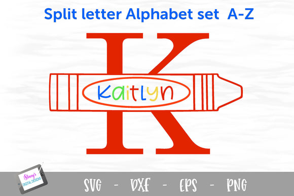 Split Letters A- Z - 26 split monogram SVG files with crayon