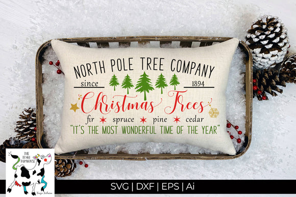 North Pole Christmas Tree Company SVG Cut File