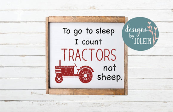 To go to sleep I count Tractors not sheep