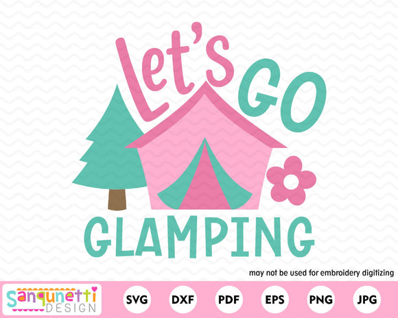 Let's Go Glamping SVG Cutting file