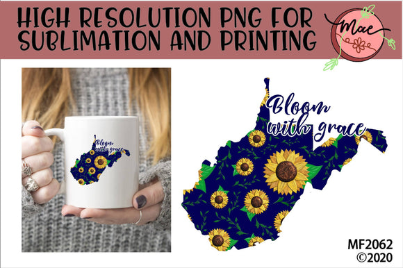 West Virginia Sunflower Bloom In Grace Sublimation Design