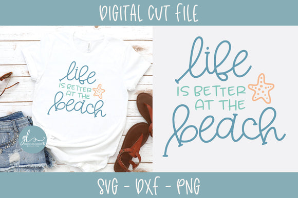 Life is Better at the Beach 2 - SVG Cut File