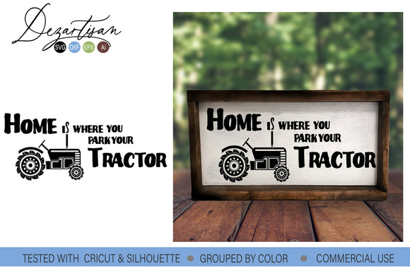 Home is Where You Park Your Tractor SVG | DXF Cut File