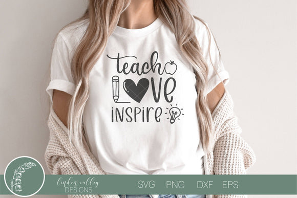 Teach Love Inspire Teacher SVG|Motivational Teacher SVG