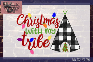 Christmas With My Tribe Cut File WG254