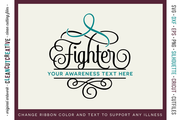 FIGHTER - awareness for cancer or any chronic illness - cut file design for crafters
