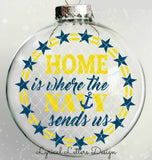 Home Is Where the Navy Sends Us Floating Ornament Design