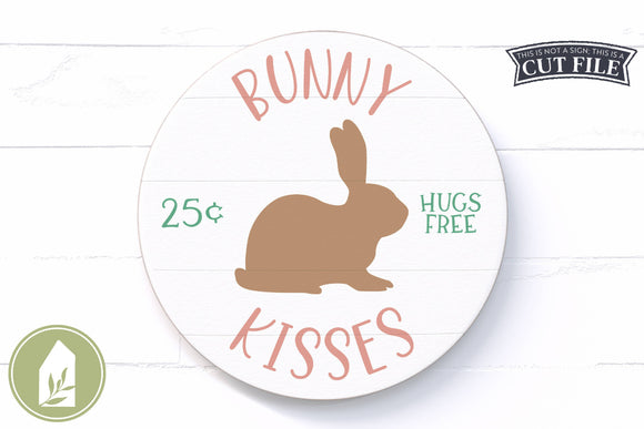 Bunny Kisses SVG, Round Easter Sign SVG