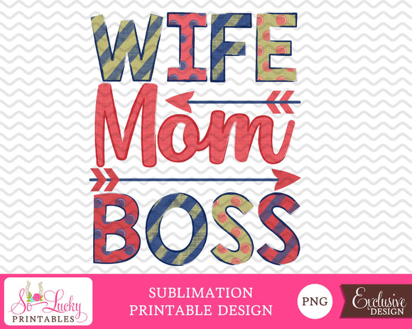 Wife Mom Boss watercolor printable sublimation design - Digital download - PNG - Printable