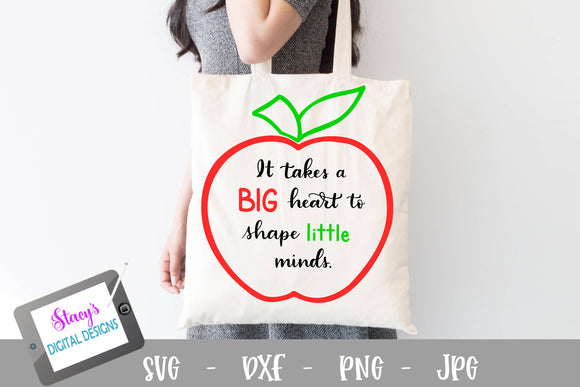 Teacher SVG - It takes a big heart to shape little minds SVG