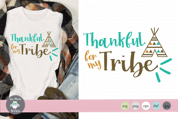 Thankful for my tribe svg, sublimation