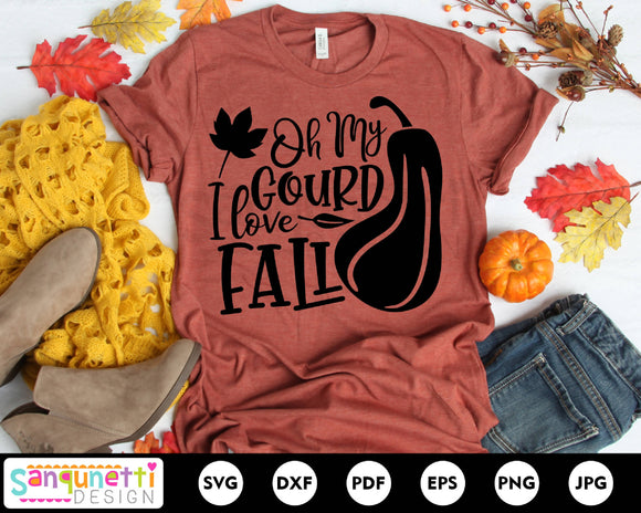 Oh My Gourd I love fall SVG, Fall Autumn Harvest cut file
