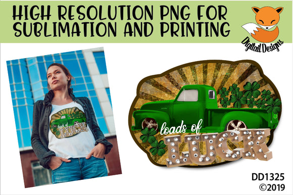 Loads of Luck Vintage Truck St Patrick's Day Sublimation