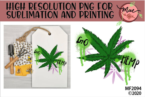 Go Hemp Sublimation Design