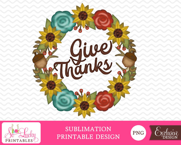 Give thanks fall wreath watercolor printable sublimation design - Digital download - PNG - Printable graphic design