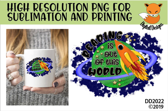Reading Is Out Of This World Sublimation Design