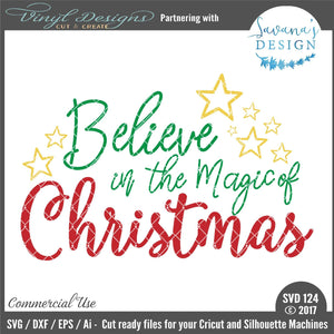Believe in the Magic of Christmas Cut File