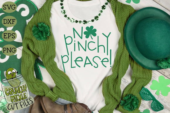 No Pinchy Please - St. Patrick's Day SVG File