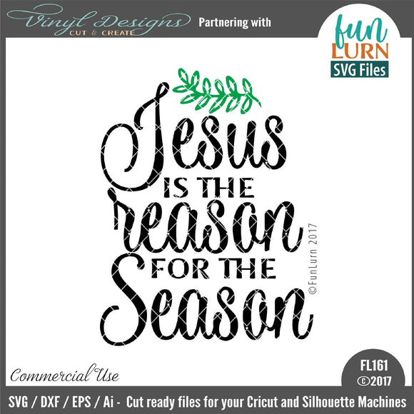 Jesus is the reason Cut File