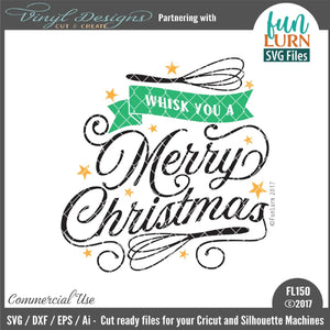 Whisk you a Merry Christmas Cut File