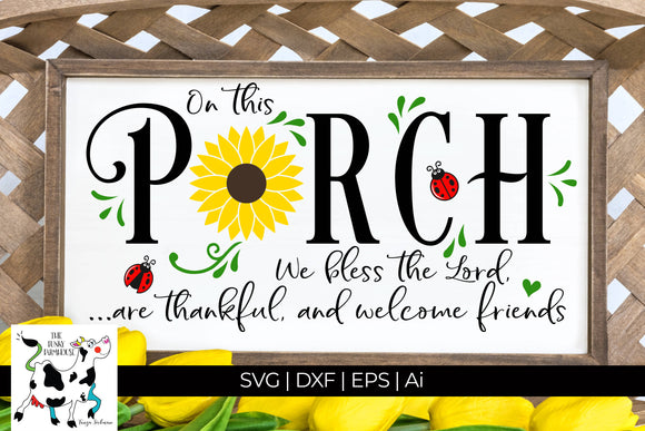 On this porch SVG Cut File