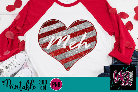 Meh Glitter Heart Anti-Valentine Printable 300 dpi PNG