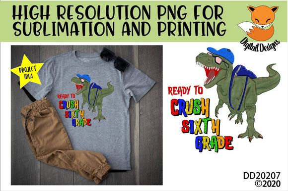 Dinosaur T-Rex Crush Sixth Grade Sublimation Design