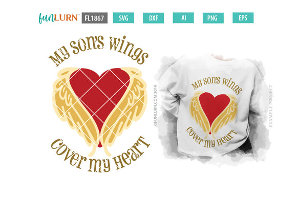 My Son's Wings Cover My Heart SVG Cut File