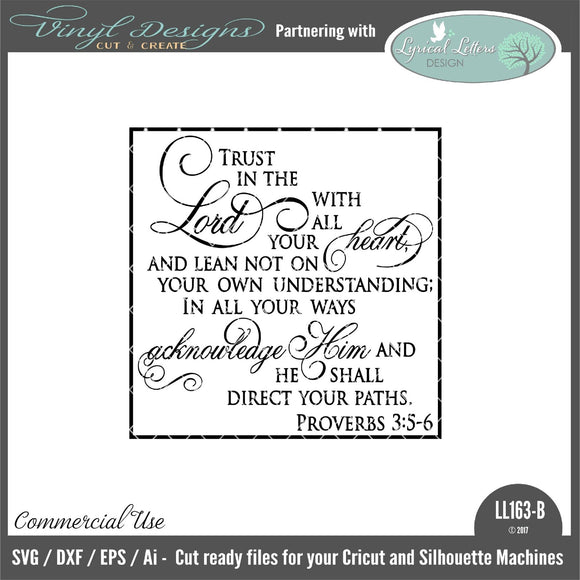 Trust In The Lord With All Your Heart Proverbs 3:5-6