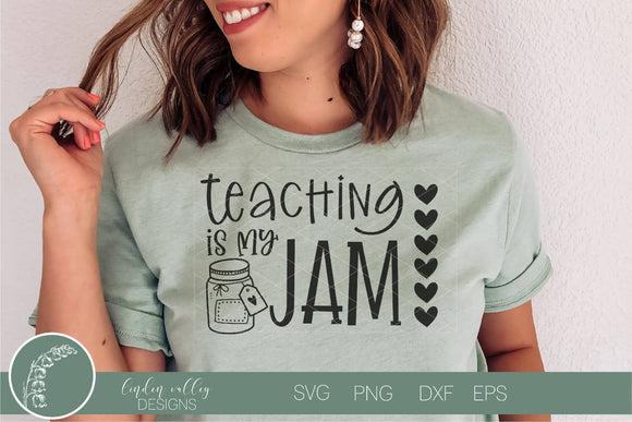 Teaching Is My Jam SVG|Teacher SVG|Funny Teacher SVG