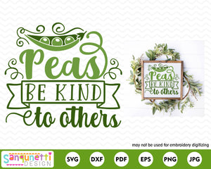 Peas be kind to other svg, kitchen cutting file